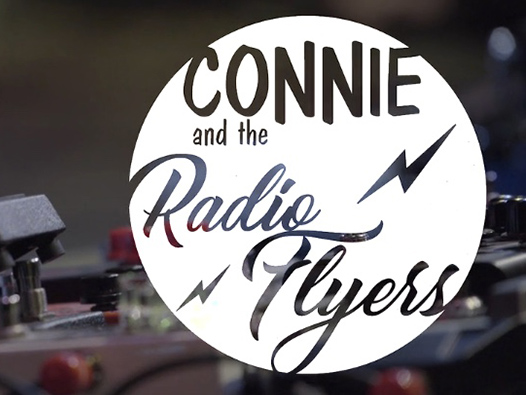 Connie & The Radio Flyers